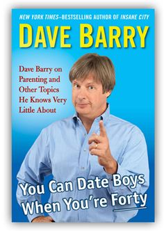 Dave Barry, very humorous author from Florida.  Read everything he writes.  You won't regret it.