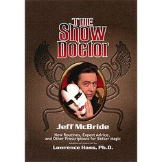 The Show Doctor (Paperback) by Jeff McBride