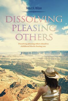 My newest book: Dissolving Pleasing Others focuses on the ways I expanded my life, to show you the way to expand yours. Dissolving Pleasing Others is written as a guide for you to discover who you are, your way. As I came to realize everything in life is temporary, I embedded everything within me, so …