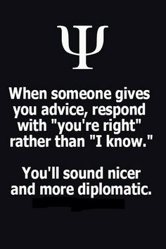 Good idea. I always try to sound diplomatic, even when angry.