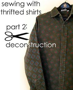 Sewing Fabric tutorial, thrifted shirt sewing, fabric, eco sewing by refabulous. I do this ALL THE TIME. For I can buy top brand shirts with excellent quality fabric in interesting patterns that I use to piece together and create other things. Sewing Hacks, Sewing Tutorials, Sewing Projects, Sewing Patterns, Sewing Tips, Sewing Men, Sewing Ideas, Techniques Couture, Sewing Techniques