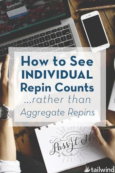 Love them or hate them, Pinterest has now fully rolled out aggregate Repin counts across the entire site. But did you know that you can still easily see your individual Repin count? Learn how in this article by @tailwind.