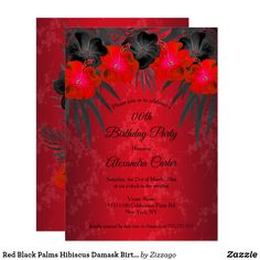 Shop Red Black Palms Hibiscus Damask Birthday Party Invitation created by Zizzago. 50th Birthday Invitations, Bachelorette Party Invitations, Quinceanera Invitations, Custom Invitations, Gold Birthday Party, Xmas Cards, Palms, Hibiscus, Damask