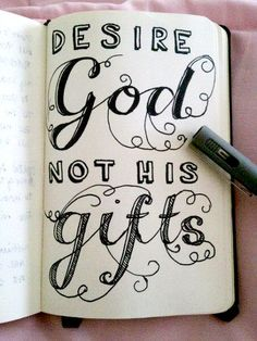 desire God, not his gifts