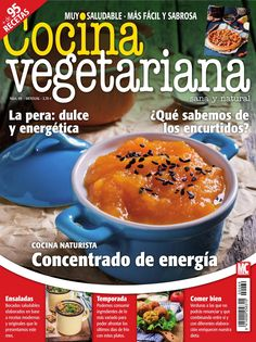 #Cocina #vegetariana 69. Cocina #naturista: concentrado de #energía. La #pera…