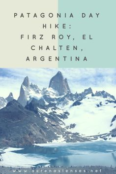 Patagonia Day Hike: Fitz Roy, Argentina