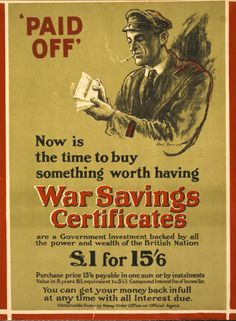 World War 1 Poster, Now is the time to buy something worth having, war savings certificates