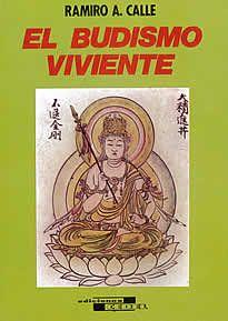 El budismo viviente de R. A. Calle editado por Cedel.Ramiro A. Calle ,  autor  del libro , es un perfecto conocedor de la cultura hindú,la cual ha ido estudiando a través de sus largas estancias en tierras orientales, viajes que lleva a cabo desde hace muchos años.