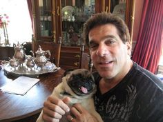 At Lou Ferrigno's house with his pugs.