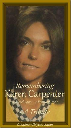 Remembering Karen Carpenter (2 March 1950 – 4 February 1983) ~ A Tribute