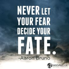 101 Unusual Quotes On Fear for Living the Bold Life