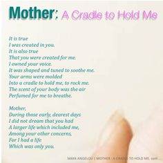 maya angelou poems | MOTHER: A CRADLE TO HOLD ME by MAYA ANGELOU