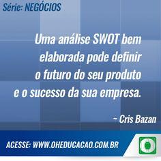 #FrasedoDia Uma análise SWOT bem elaborada pode definir o futuro do seu produto e o sucesso da sua empresa.  #OHEducação #Planejamento