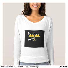 Paris T-Shirts For women.....