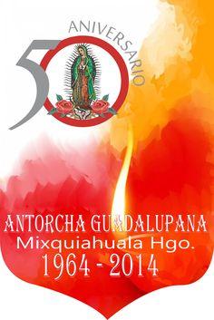Antorcha Guadalupana Mixquiahuala Hgo.