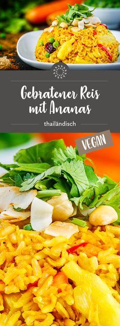 Gebratener Reis mit Ananas – thailändisch #rezept #vegan #thai #reis #ananas