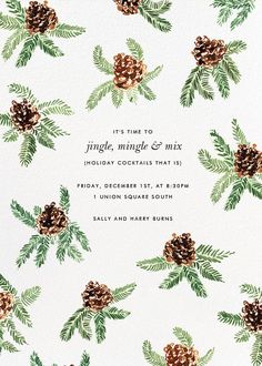 Painted Pine Cones by Paperless Post. Send custom online holiday party invitations with our easy-to-use design tools and RSVP tracking. View more holiday invitations on paperlesspost.com. #evergreen #pine #pinecone #foliage #greenery