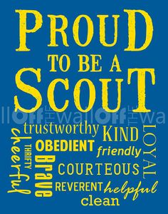 Proud to be a Scout Fine Art Print - Show Your Scout Pride - Cub & Boy Scout Color Schemes Tiger Scouts, Cub Scouts, Cub Scout Crafts, Eagle Scout Ceremony, Boy Scout Troop, Cute Fonts, Just Kidding, Scouting, Vinyl Projects