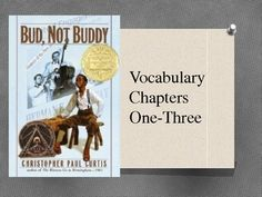 Bud, Not Buddy PowerPoint for chp 1-3