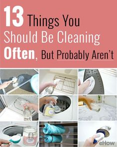 You are probably forgetting to clean these everyday household items! But how do you clean the thing that helps you clean? We've got your solutions!