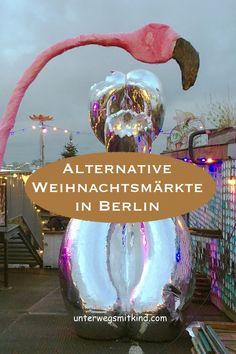 Weihnachtsmarkt mal anders? In Berlin ist alles möglich. Ob Mittelaltermarkt, hipper Club-Weihnachtsmarkt oder der Christmas Garden - drei alternative Berliner Weihnachtsmärkte lernt ihr hier kennen. #berlin #berlinmitkindern #reisen #reisenmitkindern #ausflug #winter #weihnachtsmarkt #weihnachtsmärkte