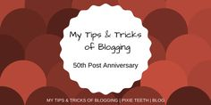 My Tips & Tricks of Blogging read it now! #blog #blogger