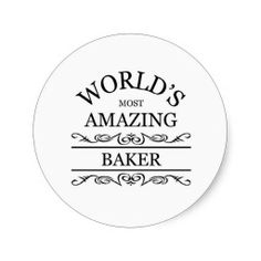 $$$ This is great for          World's most amazing Baker Round Sticker           World's most amazing Baker Round Sticker lowest price for you. In addition you can compare price with another store and read helpful reviews. BuyDiscount Deals          World's most amazing Baker R...Cleck Hot Deals >>> http://www.zazzle.com/worlds_most_amazing_baker_round_sticker-217371051799911721?rf=238627982471231924&zbar=1&tc=terrest