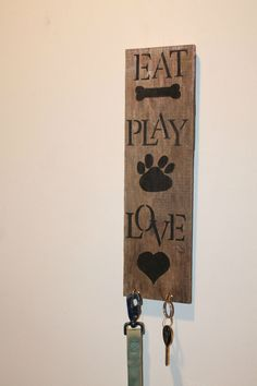 "dog cat pet ""eat play love"" rustic recycled pallet board sign, key and leash holder"