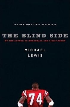The Blind Side: Evolution of a Game -- I never thought I could like a book about sports, but I LOVED this book