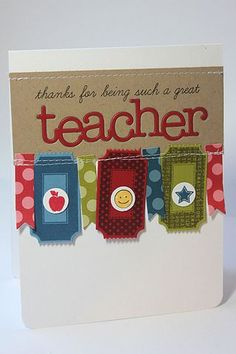 Teacher Thank You Card by Heather Nichols for Papertrey Ink (June Handmade Teachers Day Cards, Teacher Thank You Cards, Teacher Gifts, Teacher Notes, Apple School, Cardmaking And Papercraft, Happy Birthday Cards, Kids Cards, Scrapbook Cards