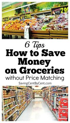 Since Walmart is discontinuing price matching in many areas, here are 6 tips how to save money on groceries without price matching.