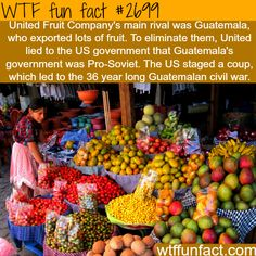 How United Fruit Company's Started a Civil War -WTF funfacts