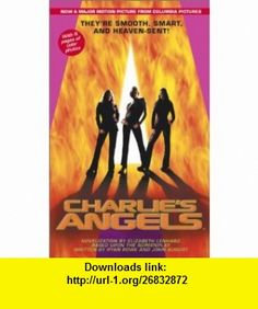 Charlies Angels (9780743410236) Elizabeth Lenhard , ISBN-10: 0743410238  , ISBN-13: 978-0743410236 ,  , tutorials , pdf , ebook , torrent , downloads , rapidshare , filesonic , hotfile , megaupload , fileserve