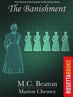 Today's Kindle Romance Daily Deal is The Banishment: A Novel of Regency England - Being the First Volume of The Daughters of Mannerling ($1.99), by M.C. Beaton & Marion Chesney.