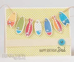 Jeanne Jachna - Paper Crafts Scrapbooking January make cards, stamping, banner, birthday, dad Birthday Wishes Cards, Birthday Cards For Men, Handmade Birthday Cards, Boy Cards, Kids Cards, Paper Paper, Paper Cards, Beach Cart, Marina Beach