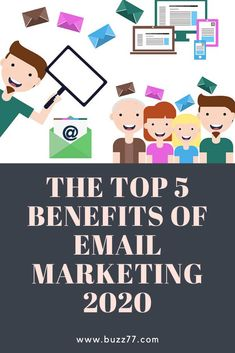 The Top 5 Benefits of Email Marketing 2020 - buzz Facebook Instagram, Email Marketing, Snapchat, Benefit, Messages, Business, Store, Text Posts