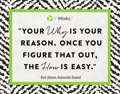 """When you figure out the""""why"""" contact me and I can help you with the """"How"""". Visit me on Facebook facebook.com/colene.blagden"""