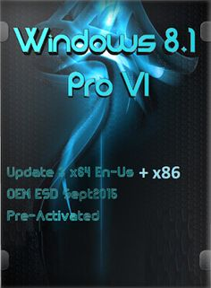 Windows Pro Vl Update 3 till Sept 2015 for + with Pre-Activation - Talha Webz Microsoft Windows Operating System, Tech Hacks, Windows 8, Neon Signs, Activities, Historia