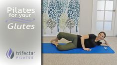 Pilates for Your Glutes