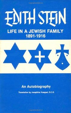 Life in a Jewish Family: Her Unfinished Autobiographical Account (Collected Works of Edith Stein, Vol 1) by Edith Stein http://www.amazon.com/dp/0935216049/ref=cm_sw_r_pi_dp_QZxjvb0W73DNY