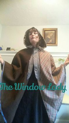 Check out this item in my Etsy shop https://www.etsy.com/listing/510688873/the-window-lady-androgynous-cape-cloak