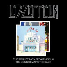 Led Zeppelin - The Song Remains The Same (1976)