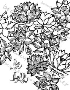Lotus Be Bold 85 X 11 Instant Download Coloring Page