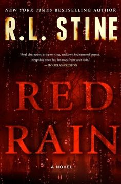 Before there was J. K. Rowling, before there was Stephenie Meyer or Suzanne Collins, there was R.L. Stine. Witty, creepy, and compulsively readable, his books defined horror for a generation of young readers— readers who have now come of age. In Red Rain, Stine uses his unerring knack for creating terror to tap into some very grownup fears.