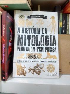 A história da mitologia para quem tem pressa -Mark Daniels  https://www.dalianegra.com.br/a-historia-da-mitologia-para-quem-tem-pressa