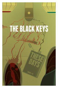 Black Keys - These Days by Kenji Enos  Graphic Design Music Poster  #kenjienos