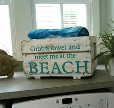 Display Your Nicest Beach Towels in a Rustic Crate w/ a Printed Cheeky Phrase! Great for bathroom, den, or near back door! (I'd Roll the Towels and Store the Rolls Vertically, so Each is Visible and on Display.)