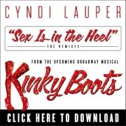 Cyndi Lauper Sex Is In The Heel Club Remixes from Kinky Boots The Musical