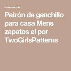 Patrón de ganchillo para casa Mens zapatos el por TwoGirlsPatterns