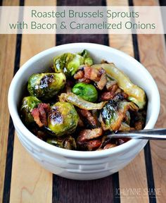 Roasted Brussels Sprouts Recipe with Bacon and Caramelized Onions!! This delicious recipe is sure to make brussels sprouts your favorite veggie! The secret is the bacon...